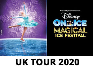 Disney on Ice - Magical Ice Festival - 2020 UK Tour