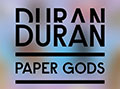 Duran Duran - Paper Gods - 2015 UK Tour