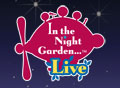 In the Night Garden Live UK Tour